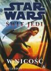 Świt Jedi. W nicość - Tim Lebbon