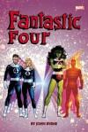 Fantastic Four by John Byrne Omnibus Volume 2 - John Byrne, Mark Gruenwald, Roger Stern, Mark Bright, Jerry Ordway, Ron Wilson