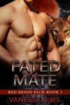 Fated Mate - Vanessa Sims