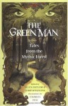 Green Man Tales from the Mythic Forest - Ellen Datlow, Terri Windling