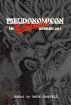 Pseudonomicon: Schlock Anthology - David Christopher, Obsidian M. Tesla, Gavin Roach, Todd Nelsen, Thomas C. Hewitt, C. Priest Brumley, Tommy Chewat, Gavin Chappell