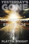 Yesterday's Gone: Episode 24 - Sean Platt, David W. Wright, Jason Whited