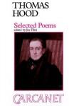 Thomas Hood (1799-1845): Selected Poems - Joy Flint, Thomas Hood