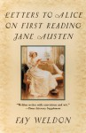 Letters to Alice on First Reading Jane Austen - Fay Weldon