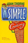 Simple Cooking - John Thorne