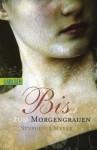 Bis(s) zum Morgengrauen - Stephenie Meyer