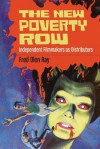 The New Poverty Row: Independent Filmmakers as Distributors - Fred Olen Ray