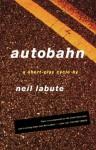 Autobahn - Neil LaBute
