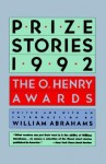Prize Stories 1992: The O. Henry Awards - William Miller Abrahams