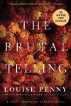 The Brutal Telling (Chief Inspector Armand Gamache #5) - Louise Penny