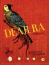 Dear Ra (a Story in Flinches) - Johannes Goransson