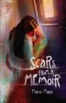 Scars from a Memoir - Marni Mann
