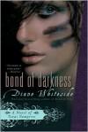 Bond of Darkness - Diane Whiteside