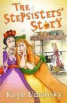 Stepsisters' Story - Kaye Umansky