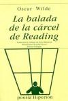 La Balada de La Carcel de Readign - Oscar Wilde