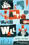 Any Which Wall - Laurel Snyder