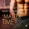 A Matter of Time, Vol. 2 - Mary Calmes