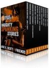Naughty Spanking Stories: 10 Explicit Erotic Spanking Tales - Jade K. Scott, Sasha Blake, Saffron Daughter, Giselle Renarde, Elixa Everett, Savannah Reardon, Delilah Fawkes