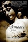 Blackmoore - Marcus James