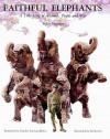 Faithful Elephants: A True Story of Animals, People and War - Yukio Tsuchiya