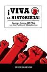 Viva La Historieta: Mexican Comics, NAFTA, and the Politics of Globalization - Bruce Campbell