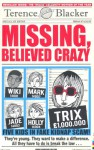 Missing, Believed Crazy - Terence Blacker