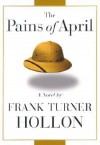 The Pains of April - Frank Turner Hollon