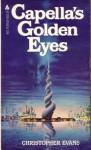 Capellas Golden Eye - Christopher Evans