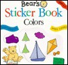 Bear's Sticker Book: Colors - Sally Hewitt, Andy Cooke