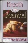 Breath of Scandal - Sandra Brown, Brown Lp
