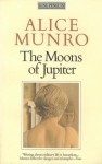 The Moons of Jupiter and Other Stories - Alice Munro