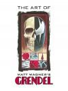The Art of Grendel - Matt Wagner, Diana Schutz