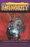The Authority, Vol. 4: Transfer of Power - Mark Millar, Tom Peyer