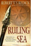 The Ruling Sea (The Chathrand Voyage Book 2) - Robert V.S. Redick