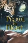 Prowl the Night - Crystal Jordan