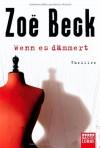 Wenn es dämmert - Zoe Beck