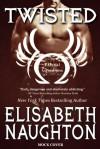 Twisted - Elisabeth Naughton