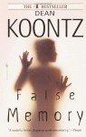 False Memory - Dean Koontz
