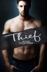 Thief - Tarryn Fisher