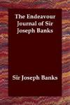 The Endeavour Journal of Sir Joseph Banks - Joseph Banks