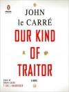 Our Kind of Traitor (MP3 Book) - John le Carré, Robin Sachs