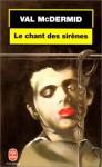 Le Chant Des Sirènes - Val McDermid