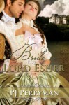 A Bride for Lord Esher - P.J. Perryman