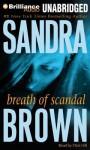 Breath of Scandal - Sandra Brown, Dick Hill