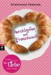 Herzklopfen auf Französisch (German Edition) - Stephanie Perkins, Stefanie Mierswa