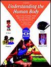 Understanding the Human Body - Barron's Educational Series, Brigitte Dutrieux