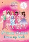 Princess Fashion Dress-Up Book - Vivian French, Sarah Gibb