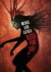 Bleed For You - Michael Louis Calvillo