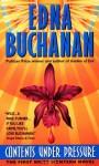 Contents Under Pressure - Edna Buchanan