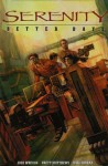 Serenity 2: Better Days - Brett Matthews, Joss Whedon, Will Conrad, Michelle Madsen